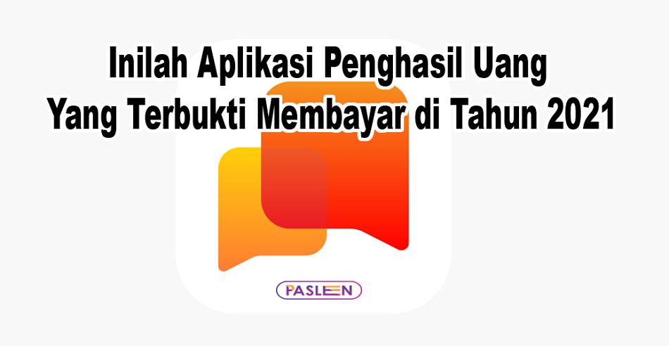 Inilah Aplikasi Penghasil Uang Yang Terbukti Membayar di Tahun 2021
