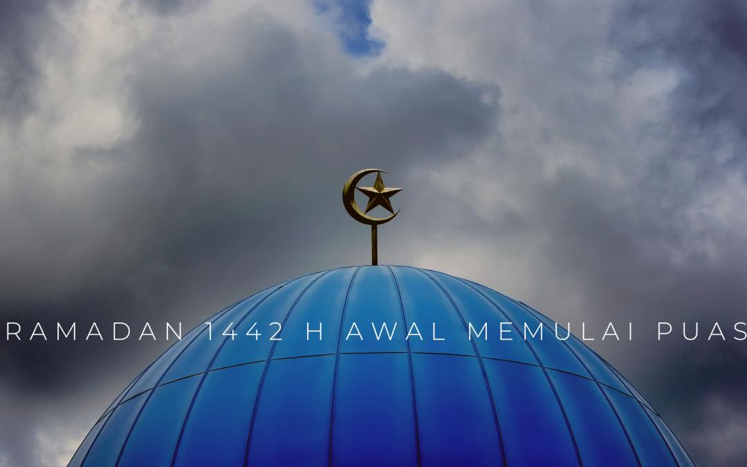 1 Ramadan 1442 H Awal Memulai Puasa