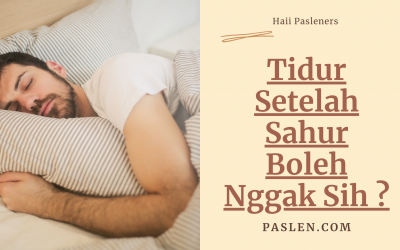 Tidur Setelah Sahur Boleh Nggak Sih ?