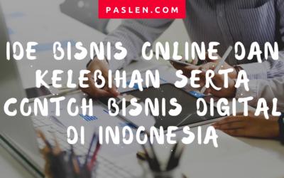 Ide Bisnis Online dan Kelebihan serta Contoh Bisnis Digital di Indonesia