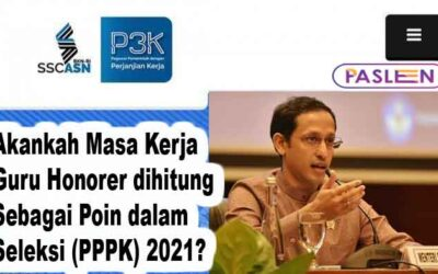 Akankah masa kerja guru honorer dihitung sebagai poin dalam seleksi pegawai pemerintah dengan perjanjian kerja (PPPK) 2021?