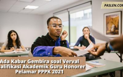 Ada Kabar Gembira soal Verval Kualifikasi Akademik Guru Honorer Pelamar PPPK 2021