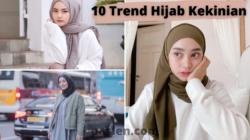 10 Trend Hijab Kekinian Cocok Untuk Wanita Hijabers