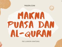 Makna Puasa dan Al-Quran